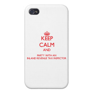 Keep Calm and Party With an Inland Revenue Tax Ins iPhone 4 Cases