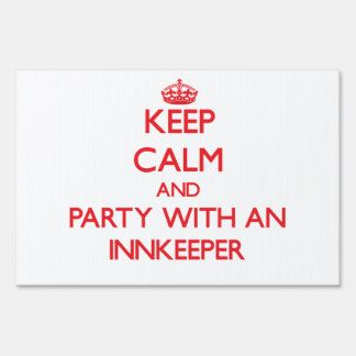 Keep Calm and Party With an Innkeeper Signs