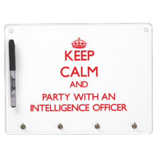 Keep Calm and Party With an Intelligence Officer Dry-Erase Whiteboard