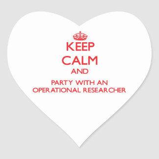 Keep Calm and Party With an Operational Researcher Heart Sticker