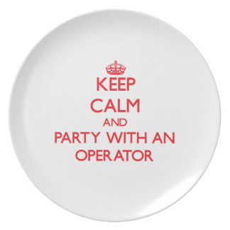 Keep Calm and Party With an Operator Dinner Plate
