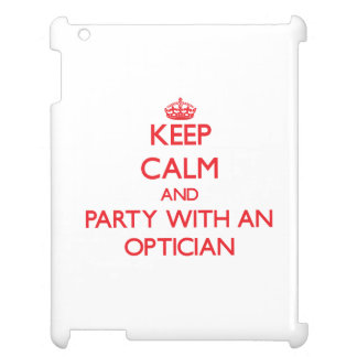 Keep Calm and Party With an Optician Case For The iPad