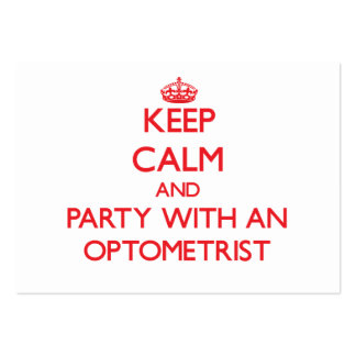 Keep Calm and Party With an Optometrist Large Business Cards (Pack Of 100)