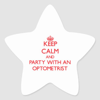 Keep Calm and Party With an Optometrist Star Stickers