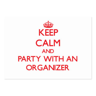 Keep Calm and Party With an Organizer Large Business Cards (Pack Of 100)