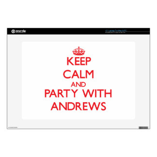"""Keep calm and Party with Andrews Decals For 15"""" Laptops"""