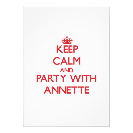 Keep Calm and Party with Annette Invitation
