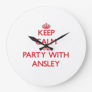 Keep Calm and Party with Ansley Clocks