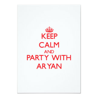 """Keep calm and Party with Aryan 5"""" X 7"""" Invitation Card"""