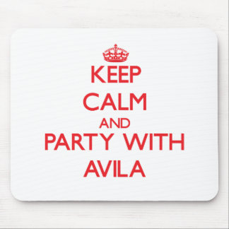 Keep calm and Party with Avila Mouse Pad