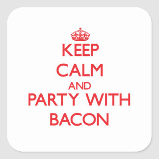 Keep calm and Party with Bacon Sticker