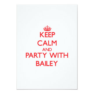 Keep calm and Party with Bailey 5x7 Paper Invitation Card