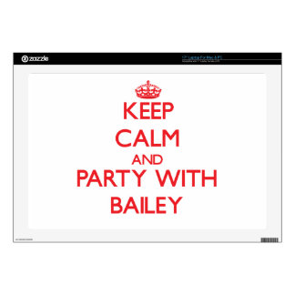 """Keep calm and Party with Bailey Skin For 17"""" Laptop"""