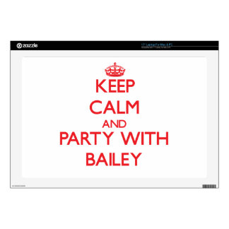 Keep calm and Party with Bailey Skins For Laptops
