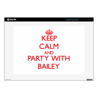 Keep calm and Party with Bailey Laptop Skins
