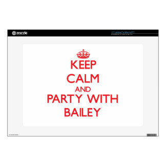 """Keep calm and Party with Bailey Skins For 15"""" Laptops"""