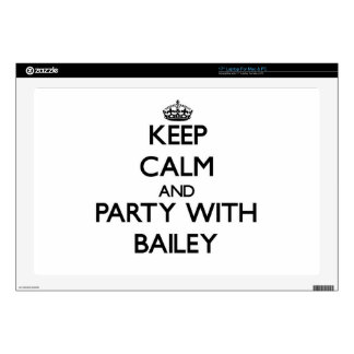 Keep calm and Party with Bailey Skin For Laptop