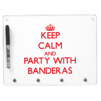 Keep calm and Party with Banderas Dry-Erase Whiteboards