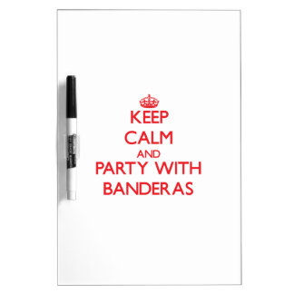 Keep calm and Party with Banderas Dry-Erase Board