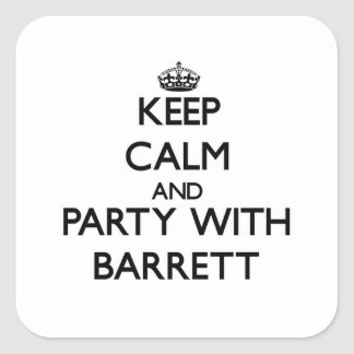 Keep calm and Party with Barrett Square Sticker