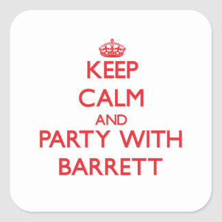 Keep calm and Party with Barrett Square Stickers