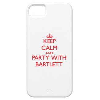 Keep calm and Party with Bartlett iPhone 5 Case