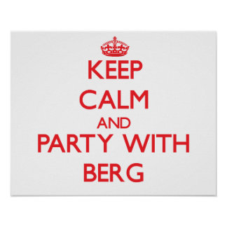 Keep calm and Party with Berg Poster