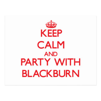 Keep calm and Party with Blackburn Postcard