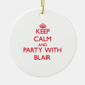 Keep calm and Party with Blair Christmas Ornament