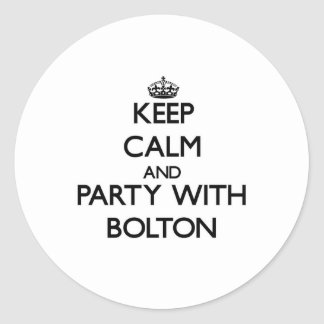 Keep calm and Party with Bolton Sticker