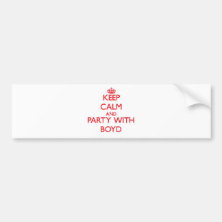 Keep calm and Party with Boyd Car Bumper Sticker