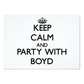 """Keep calm and Party with Boyd 5"""" X 7"""" Invitation Card"""