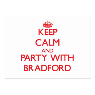 Keep calm and Party with Bradford Business Card