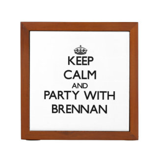 Keep calm and Party with Brennan Pencil/Pen Holder