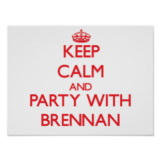 Keep calm and Party with Brennan Print