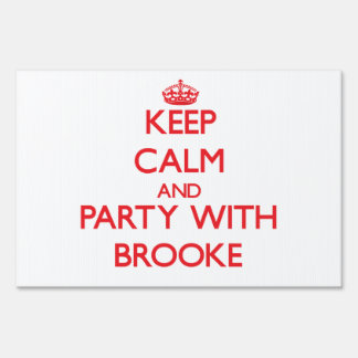 Keep Calm and Party with Brooke Sign