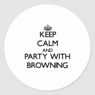 Keep calm and Party with Browning Sticker