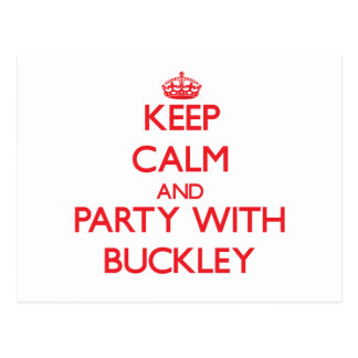 Keep calm and Party with Buckley Postcard