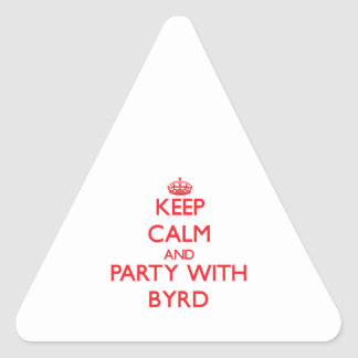 Keep calm and Party with Byrd Sticker