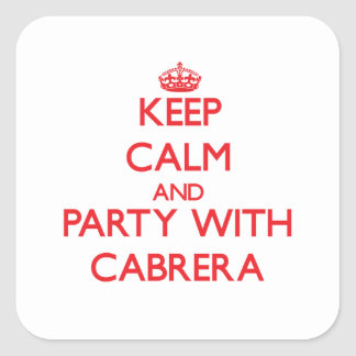 Keep calm and Party with Cabrera Sticker