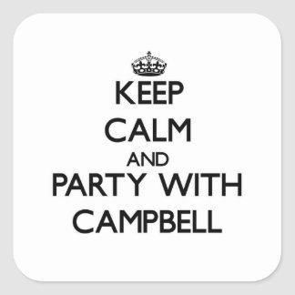 Keep calm and Party with Campbell Sticker