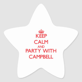 Keep calm and Party with Campbell Stickers