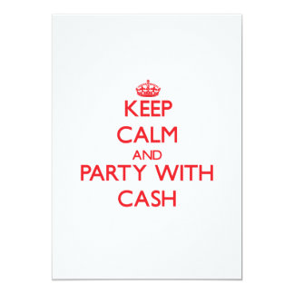 """Keep calm and Party with Cash 5"""" X 7"""" Invitation Card"""