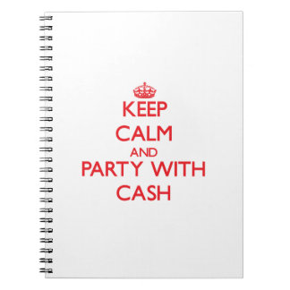 Keep calm and Party with Cash Spiral Note Books