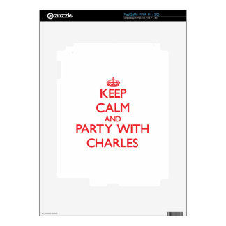 Keep calm and Party with Charles iPad 2 Skin