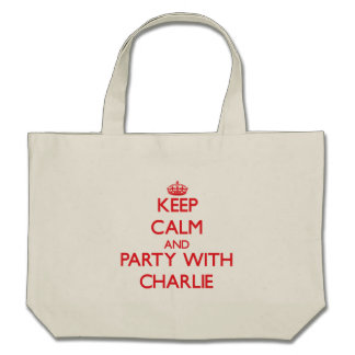 Keep Calm and Party with Charlie Canvas Bag