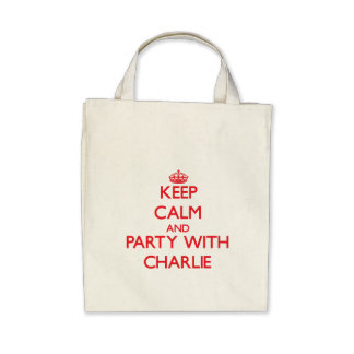 Keep Calm and Party with Charlie Bag