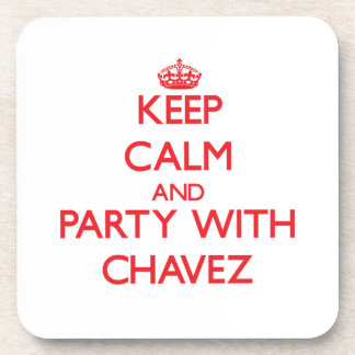 Keep calm and Party with Chavez Beverage Coaster