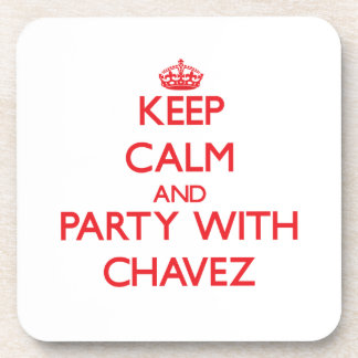 Keep calm and Party with Chavez Coaster