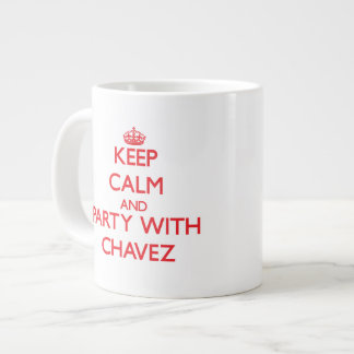 Keep calm and Party with Chavez 20 Oz Large Ceramic Coffee Mug
